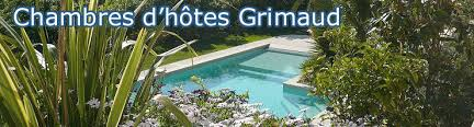 chambre d hotes grimaud chambres d hôtes grimaud piscine tropez le port au calme