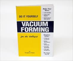 do it yourself vacuum forming tap plastics