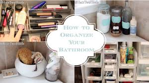 Organize Cabinets How To Organize Your Bathroom Cabinets Drawers Shower Caddy