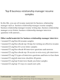 Branch Manager Resume Examples Top8businessrelationshipmanagerresumesamples 150408062803 Conversion Gate01 Thumbnail 4 Jpg Cb U003d1428492528