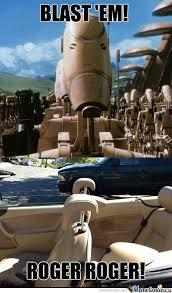 Droid Meme - battle droids always listen to commands by corginator98 meme center