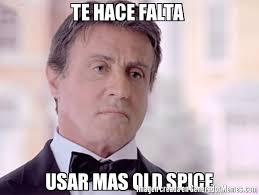 Old Spice Meme - te hace falta usar mas old spice meme de stallone imagenes
