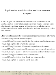 Resume Samples Of Administrative Assistant by Top8senioradministrativeassistantresumesamples 150331220736 Conversion Gate01 Thumbnail 4 Jpg Cb U003d1427857705