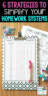 How To Simplify Your Home by 6 Strategies To Simplify Your Homework Systems Homework Teacher