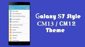 cyanogenmod themes play store samsung galaxy s7 style theme for all cyanogenmod 13 cyanogenmod