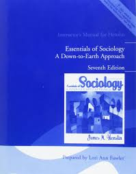 instructor u0027s manual for henslin essentials of sociology a down