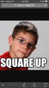 Funny Nigga Memes - meme maker square up3