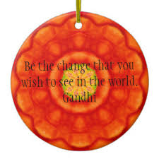 gandhi quote be the change ornaments keepsake ornaments zazzle