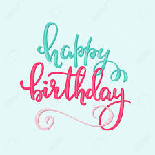 happy birthday simple design happy birthday lettering sign quote typography calligraphy design