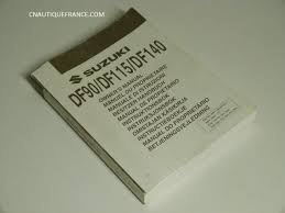 owner u0027s manual suzuki df90 df115 df140 cnautiquefrance