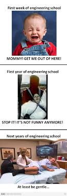 Engineering School Meme - 94 best engineering images on pinterest funny stuff gym and