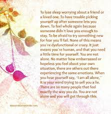 Quotes After Losing A Loved One by To Lose Sleep Worrying About A Friend Or A Loved One To Have