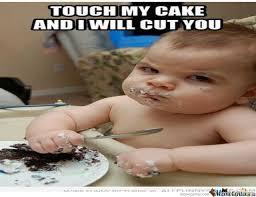 Mine Meme - the cake is mine by extrazy16 meme center