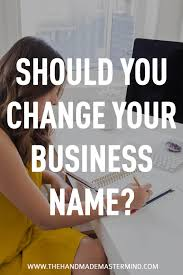 should you change your business name the handmade mastermind