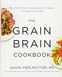 grain brain the surprising truth about wheat carbs and sugar