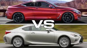 2017 lexus rc 200t coupe 2017 infiniti q60 vs 2015 lexus rc youtube