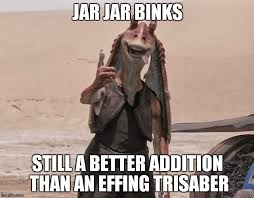 Jar Jar Binks Meme - 20 jar jar binks memes that will make you love the character even