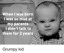 Mad Kid Meme - 25 best memes about grumpy kid grumpy kid memes