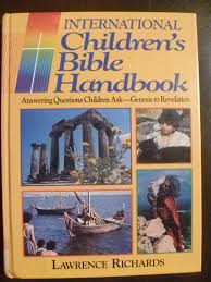 international children u0027s bible handbook lawrence richards byron