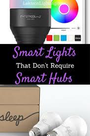 smart lights that don u0027t require hubs lektron lighting