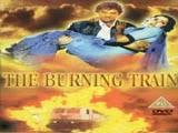 The Barning Train The Burning Train Lyrics And Video Of Songs From The Movie The