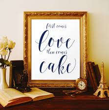 Cake Table Decorations by Wedding Cake Table Decor First Comes Love Then Comes Cake Wedding