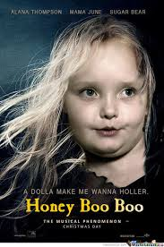 Honey Boo Boo Meme - les honey boo boo by pickavader meme center
