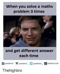 Math Problem Meme - 28 funny math memes we can all relate to word porn quotes love