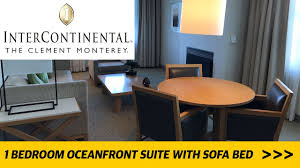 Monterey Bedroom Furniture by Intercontinental The Clement Monterey 1 Bedroom Ocean Front