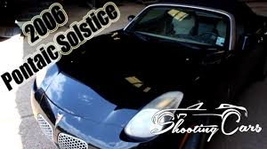 2006 pontiac solstice an in depth review youtube