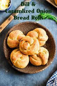 Cottage Dill Bread by One Teaspoon Of Life Dill And Caramelized Onion Bread Rolls