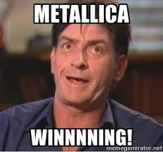 Derp Meme Generator - metallica winnnning sheen derp meme generator