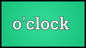 o clock meaning