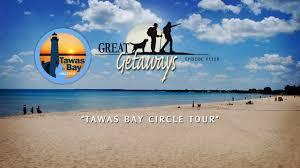 great getaways 1110 tawas bay circle tour episode