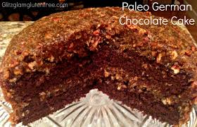 paleo german chocolate cake glitz glam gluten free