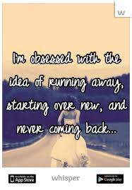 best 25 running away ideas on running away quotes