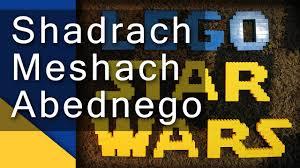 lego star wars episode iv shadrach meshach and abednego youtube