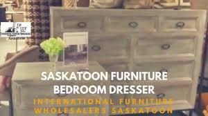 saskatoon furniture bedroom dresser saskatoon international