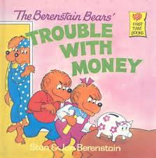 berenstain bears books 9780812407280 the berenstain bears trouble with money