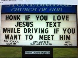 Church Sign Meme - wanna meet jesus funny church signs know your meme