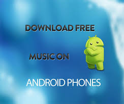free mp3 downloads for android phones free apps for android best apps 2016