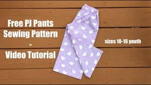 free pattern pajama pants free pajama pant pattern youtube