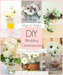 wedding centerpieces cheap cheap and thrifty diy wedding centerpieces every will
