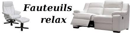 meilleurs fauteuils relax le choix et la sélection