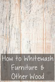 how to whitewash furniture u0026 other wood whitewash furniture