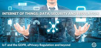 The Internet Of Things And by Iot Regulation Iot Gdpr Eprivacy Regulation And More Regulations