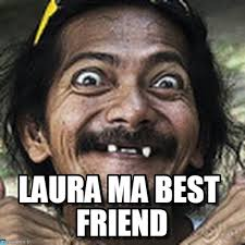 Laura Meme - laura meme google search meme pinterest meme