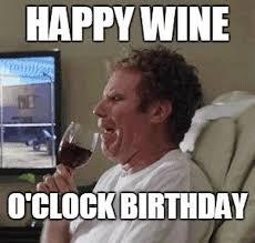 Birthday Wine Meme - birthday meme clock meme best of the funny meme