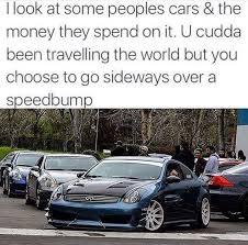 Slammed Car Memes - priorities imgur