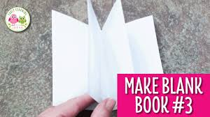 how to make writing paper how to make a blank book for your writing center 3 youtube how to make a blank book for your writing center 3